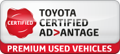 Toyota Certified Advantage - Premium Used Vehicles